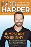 img - for Jumpstart to Skinny: The Simple 3-Week Plan for Supercharged Weight Loss (Skinny Rules) book / textbook / text book