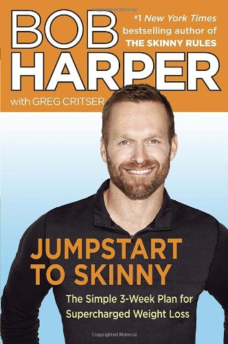 Jumpstart to Skinny: The Simple 3-Week Plan for