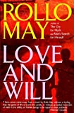 Love and Will (0385285906) by May, Rollo
