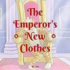 The Emperor's New Clothes Hörbuch von  ci ci Gesprochen von: Rick Vyper