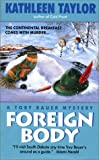 img - for Foreign Body: A Tory Bauer Mystery book / textbook / text book