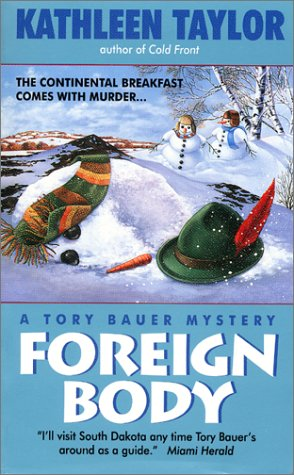 Foreign Body: A Tory Bauer Mystery (Tory Bauer Mystery), Taylor,Kathleen