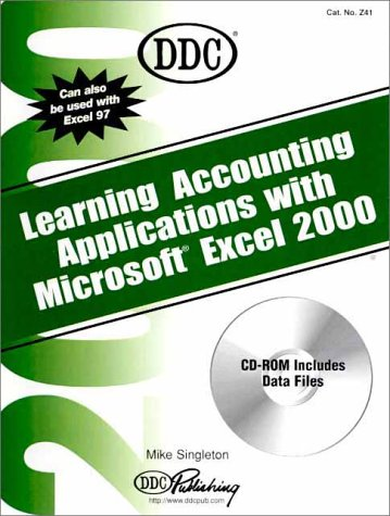 Learning Accounting Applications with Microsoft Excel 2000