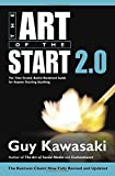 img - for The Art of the Start 2.0: The Time-Tested, Battle-Hardened Guide for Anyone Starting Anything book / textbook / text book