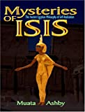 The Wisdom of Isis: God in the Universe, God in the Heart (Path of Wisdom, Immortality and Enlightenment)
