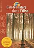 echange, troc Christophe Lépine - Balades nature dans l'Oise
