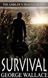 img - for Survival (The Ambler's Travels Series) book / textbook / text book