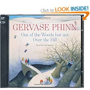 Out of the Woods But not Over the Hill - Gervase Phinn
