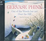 Gervase Phinn Out of the Woods But Not Over the Hill