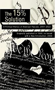 "Cover of ""The 15% Solution: A Political H..."
