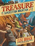 img - for Treasure on Superstition Mountain book / textbook / text book