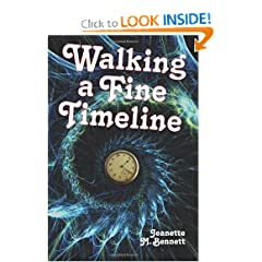 Walking a Fine Timeline by Jeanette M. Bennett
