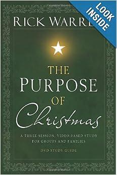rick warren the purpose of christmas