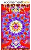 Chakra Series 2 (Book 6) - Third-eye Chakra (English Edition)