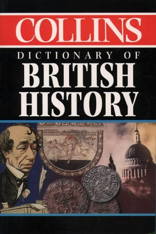 Collins Dictionary of British History PDF