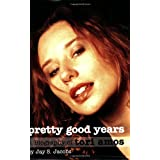 Pretty Good Years: A Biography of Tori Amos ~ Jay S. Jacobs
