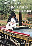 img - for Canal Arts and Crafts (Shire Library) book / textbook / text book