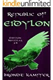 Republic of Eidylon (Eidylon Novellas Book 4)