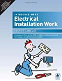 Introduction to Electrical Installation Work: Compulsory Units for the 2330 Certificate in Electrotechnical Technology Level 2 (Installation Route) Trevor Linsley