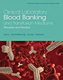 Clinical Laboratory Blood Banking and Tr...