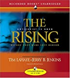 The Rising: Antichrist Is Born (Before They Were Left Behind, Book 1)