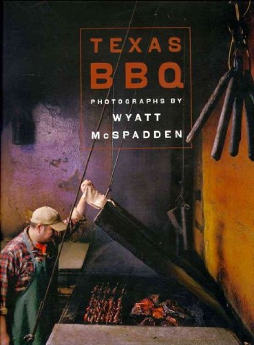 Texas BBQ By Mcspadden, Wyatt ( Author ) On Mar-01-2009[ Hardcover ]