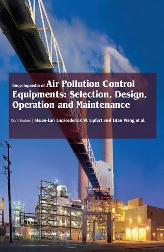 Encyclopaedia of Air Pollution Control Equipments: Selection, Design, Operation and Maintenance (3 Volumes)