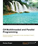 C# Multithreaded and Parallel Programming