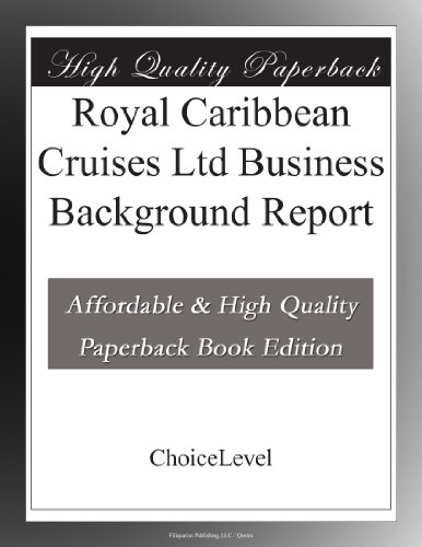 royal-caribbean-cruises-ltd-business-background-report