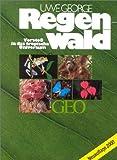 Regenwald: Vorstoß in das tropische Universum. (3570045722) by Uwe George