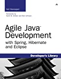 Agile Java Development with Spring, Hibernate and Eclipse