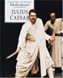 Julius Caesar (Oxford School Shakespeare Series) (0198319711) by William Shakespeare