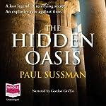 The Hidden Oasis | Paul Sussman