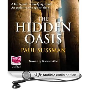 The Hidden Oasis (Unabridged)