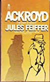 Ackroyd (0380393476) by Feiffer, Jules