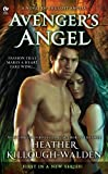 Avenger's Angel: A Novel of the Lost Angels
