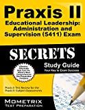 Praxis II Educational Leadership: Administration and Supervision (5411) Exam Secrets
