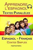 Apprendre l'espagnol - Texte parall�le - Collection dr�le histoire (Espagnol - Franc�s)