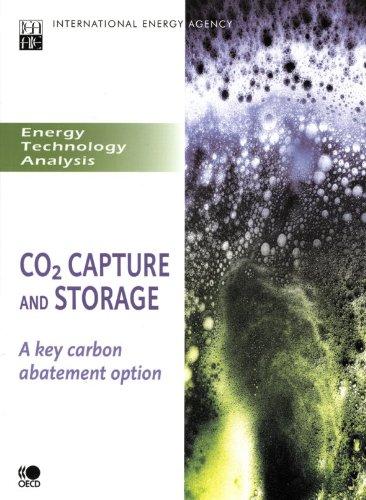 CO2 Capture and Storage: A Key Carbon Abatement Option (International Energy Agency) PDF
