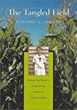 img - for The Tangled Field : Barbara McClintock's Search for the Patterns of Genetic Control book / textbook / text book