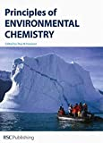 img - for Principles of Environmental Chemistry: RSC book / textbook / text book
