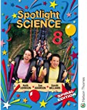 Spotlight Science 8: Spiral Edition: Year 8