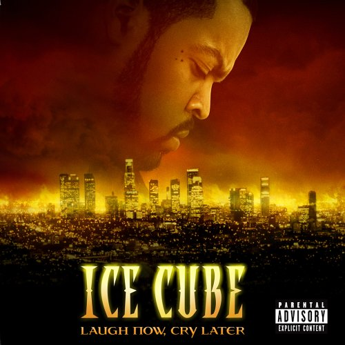 Ice cube laugh now, cry later (cd, album) | discogs.