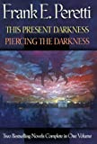 This Present Darkness/Piercing the Darkness: Piercing the Darkness (0884861783) by Frank E. Peretti