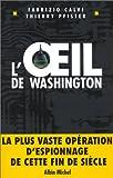 echange, troc Fabrizio Calvi, Thierry Pfister - L'Oeil de Washington