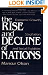 The Rise and Decline of Nations: Econ...