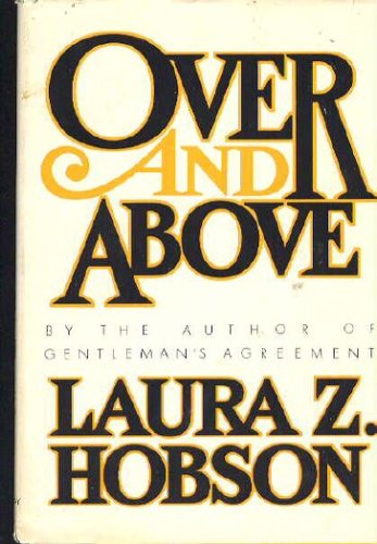 Over and above, Laura Keane Zametkin Hobson