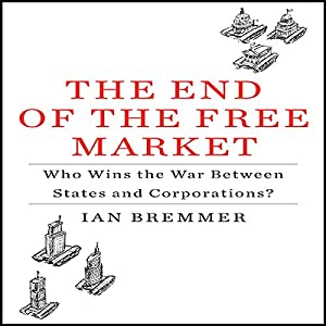 The End of the Free Market Audiobook