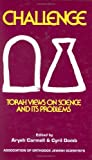 Challenge: Torah View on Science and its Problems (158330424X) by Rabbi M.M. Schneerson