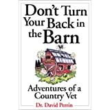 Don'T Turn Your Back In The Barn Country Vetby David Perrin